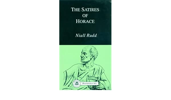 The Satires of Horace (Bristol Classical Paperbacks.) New Edition by Rudd, Niall published by Bristol Classical Press (1994): Amazon.com: Books