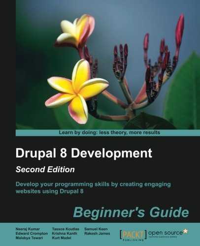 Drupal 8 Development: Beginner's Guide - Second Edition by Packt Publishing - ebooks Account