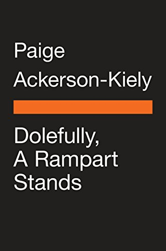 Dolefully, A Rampart Stands (Penguin Poets) by Penguin Books
