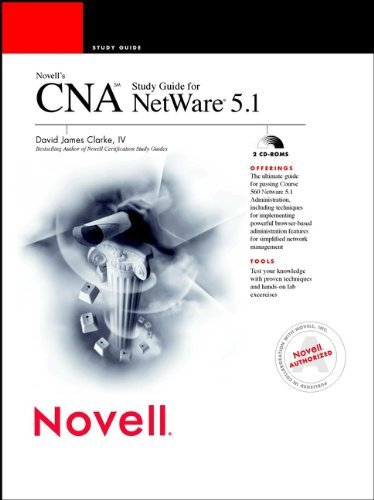 Novell's CNA Study Guide for NetWare 5.1 by Clarke IV David James (1999-03-22) Paperback by