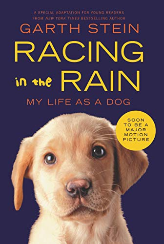 (Racing in the Rain: My Life as a Dog)