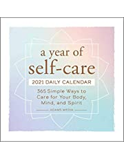 A Year of Self-Care 2021 Daily Calendar: 365 Simple Ways to Care for Your Body, Mind, and Spirit