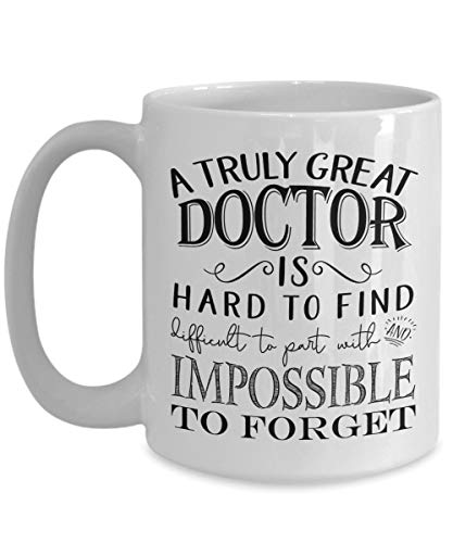 A Truly Great Doctor Mug - Thank You Gifts for Men or Women - Retirement Gift Idea (11oz, white) (Under Gifts Great 25)