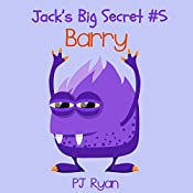 Barry: Jack's Big Secret #5 | PJ Ryan