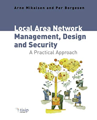 Local Area Network Management, Design & Security Arne Mikalsen
