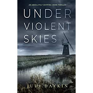 UNDER VIOLENT SKIES an absolutely gripping crime thriller