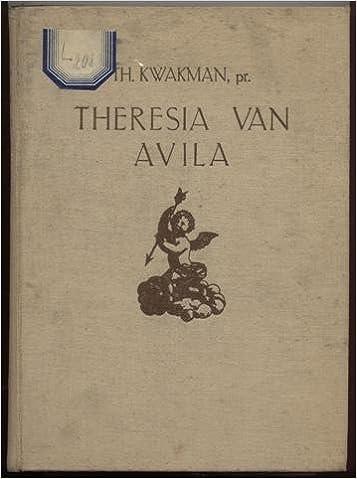 Theresia Van Avila Naar De Bollandisten Haar Verschillende