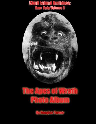 Island Album - The Apes Of Wrath: Photo Album (Skull Island Archives: Raw Data) (Volume 5)