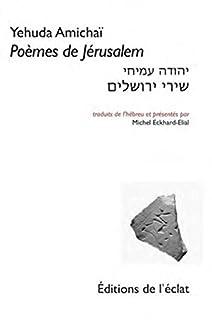 Poèmes de Jérusalem, Amichaï, Yehuda