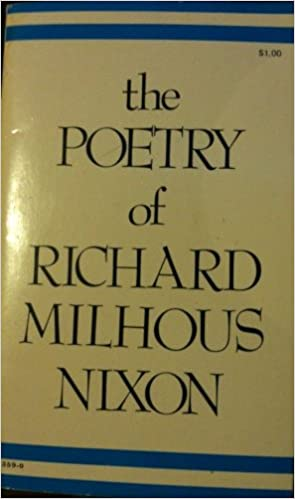 The poetry of Richard Milhous Nixon