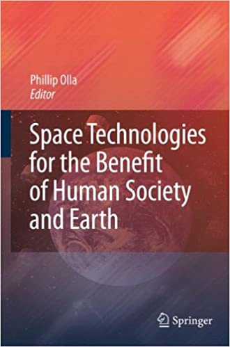 Space Technologies for the Benefit of Human Society and