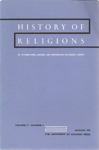 History of Religions, An International Journal for Comparative Historical Studies (Features an essay by Kitagawa on the work of Joachim Wach, Volume 11, Number 1, August 1971)