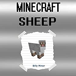 Diary of a Minecraft Sheep