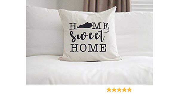 King65irginia Home Decor Gift Home Sweet Home Throw Pillow Cover Kentucky Pillow Cover Home Sweet Home My Old Kentucky Home My Old Ky Home Kentucky Pillow Cover Square Cushion Case 18
