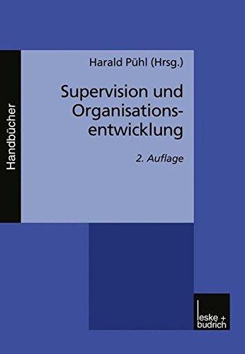 Supervision und Organisationsentwicklung. Ein Handbuch
