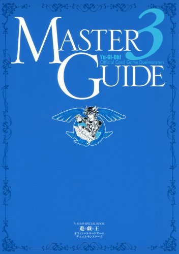 Yu-Gi-Oh! Official Card Game Master Guide 3 (Yu Gi Oh Cards Guide)
