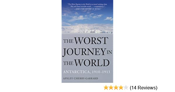 Amazon the worst journey in the world antarctica 1910 1913 amazon the worst journey in the world antarctica 1910 1913 ebook apsley cherry garrard kindle store fandeluxe Gallery