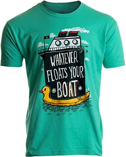 Whatever Floats Your Boat | Cruise Ship Funny Cruising Humor Men Women T-Shirt-(Adult,L) Mint