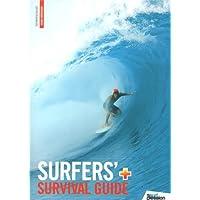 SURFER'S SURVIVAL GUIDE, SURFEZ EN TOUTE SECURITE