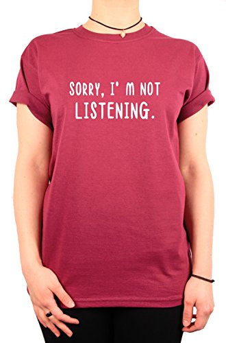 "TheProudLondon Sorry, I'm not listening"" Unisex T-shirt (Medium, Maroon)"