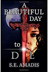 A Beautiful Day to Die Paperback