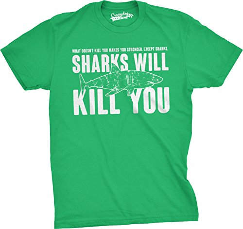 Mens Sharks Will Kill You Funny T Shirt Sarcasm Novelty Offensive Tee for Guys (Green) - L