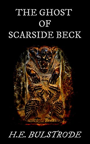 The Ghost of Scarside Beck (Tales of the Uncanny Book 1)