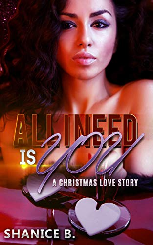 Search : All I Need Is You: A Christmas Love Story