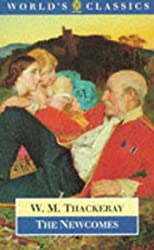 The Newcomes: Memoirs of a Most Respectable Family (The World's Classics)
