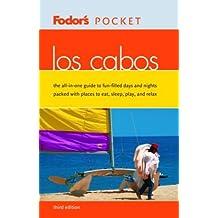 Fodor's Pocket Los Cabos, 3rd Edition