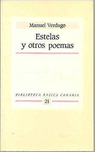 Estelas Y Otros Poemas Amazones Manuel Verdugo Libros
