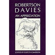 Robertson Davies: An Appreciation