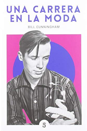 Una carrera en la moda: 5 (Moda y memoria) por Bill Cunningham,Gómez Peláez, Javier