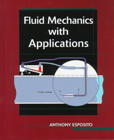 Fluid Mechanics with Applications