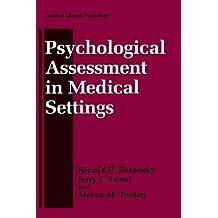 Psychological Assessment in Medical Settings