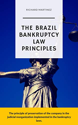 The Brazil Bankruptcy Law Principles