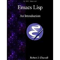 Emacs Lisp - An Introduction