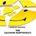 The Calamari Kleptocracy | Nicolas Sansone