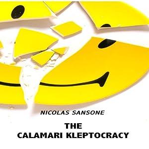 The Calamari Kleptocracy Audiobook