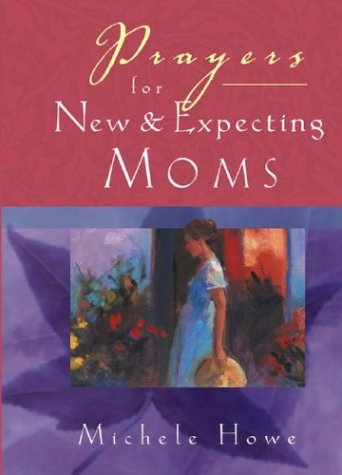 Download Prayers for New  and Expecting Moms pdf epub