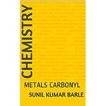 CHEMISTRY : METALS CARBONYL (1)
