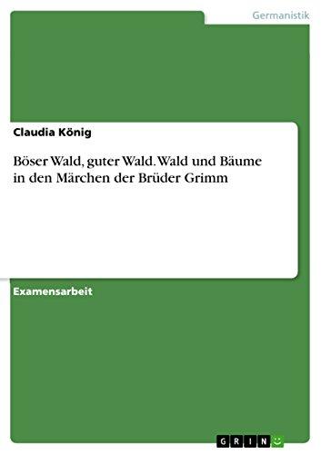 boser-wald-guter-wald-wald-und-baume-in-den-marchen-der-bruder-grimm-german-edition