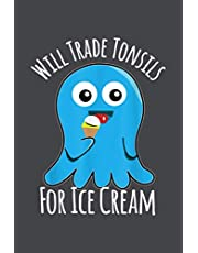 Tonsillectomy Kids Funny Tonsils For Ice Cream: Personal Budget,Meeting,Planner,Goal,Tax,6x9 inch Notebook Planner - Over 100 Pages