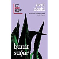 BURNT SUGAR: Shortlisted for the Booker Prize 2020