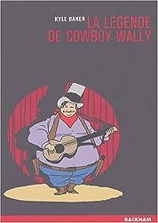 La légende de Cowboy Wally
