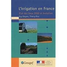 l'irrigation en france: etat des lieux 2000 et evolution