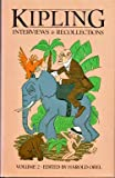 Kipling : Interviews and Recollections, Rudyard Kipling, 0389202762
