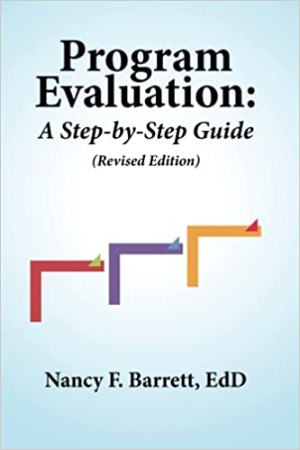 Program Evaluation A StepByStep Guide Revised Edition Nancy F