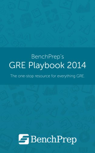 GRE Playbook 2014: The One-Stop Resource for Everything GRE