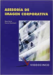 Asesoria de imagen corporativa / Corporate Image